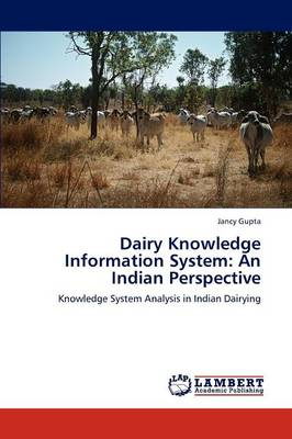 Dairy Knowledge Information System: An Indian Perspective