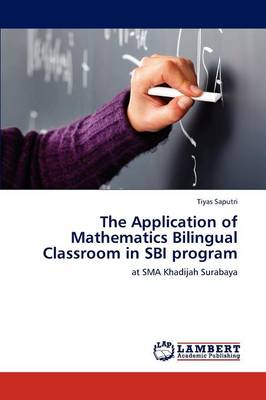 The Application of Mathematics Bilingual Classroom in Sbi Program