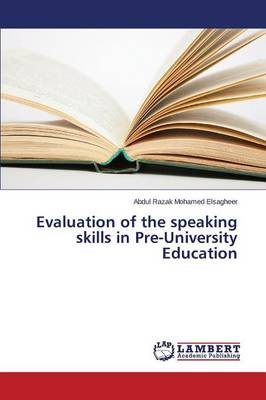 Evaluation of the Speaking Skills in Pre-University Education