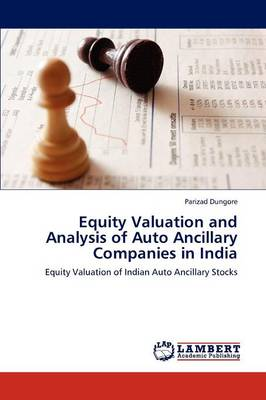 Equity Valuation and Analysis of Auto Ancillary Companies in India