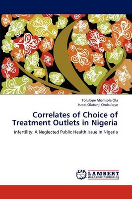 Correlates of Choice of Treatment Outlets in Nigeria