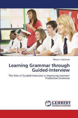 Learning Grammar Through Guided-Interview