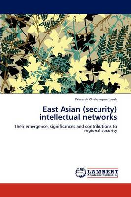 East Asian (Security) Intellectual Networks