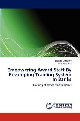 Empowering Award Staff by Revamping Training System in Banks