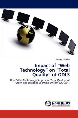 Impact of Web Technology on Total Quality of Odls