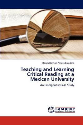 Teaching and Learning Critical Reading at a Mexican University