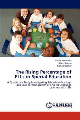 The Rising Percentage of Ells in Special Education