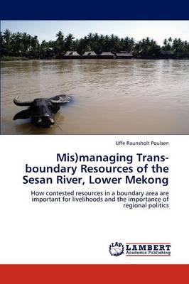 MIS)Managing Trans-Boundary Resources of the Sesan River, Lower Mekong