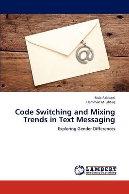 Code Switching and Mixing Trends in Text Messaging