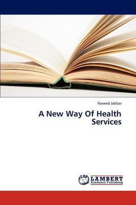 A New Way of Health Services