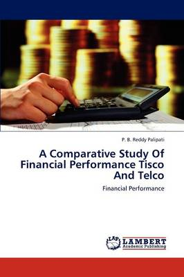 A Comparative Study of Financial Performance Tisco and Telco