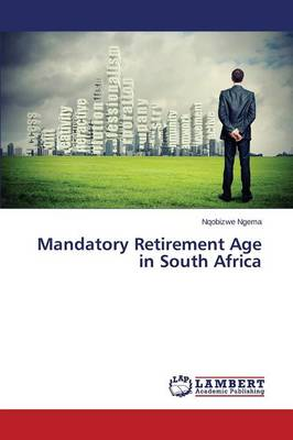 Mandatory Retirement Age in South Africa