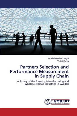 Partners Selection and Performance Measurement in Supply Chain