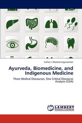 Ayurveda, Biomedicine, and Indigenous Medicine