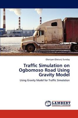 Traffic Simulation on Ogbomoso Road Using Gravity Model