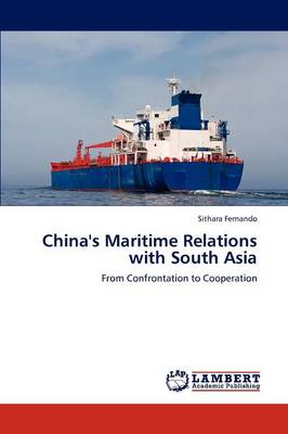 China's Maritime Relations with South Asia