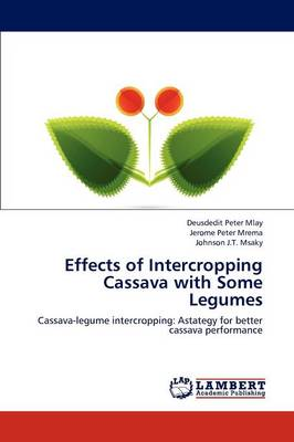 Effects of Intercropping Cassava with Some Legumes