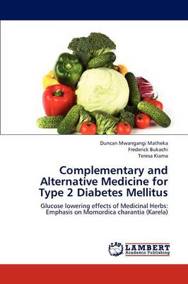 Complementary and Alternative Medicine for Type 2 Diabetes Mellitus