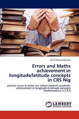 Errors and Maths Achievement in Longitude/Latitude Concepts in Crs Nig
