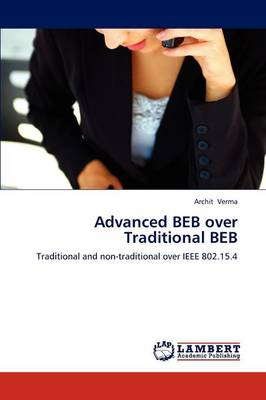 Advanced Beb Over Traditional Beb