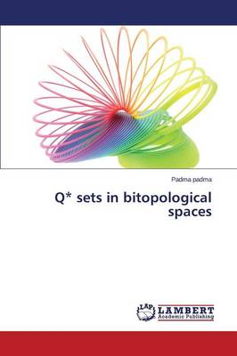 Q* Sets in Bitopological Spaces