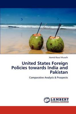 United States Foreign Policies Towards India and Pakistan