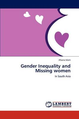Gender Inequality and Missing Women