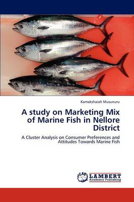 A Study on Marketing Mix of Marine Fish in Nellore District