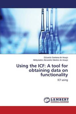 Using the Icf: A Tool for Obtaining Data on Functionality