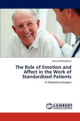 The Role of Emotion and Affect in the Work of Standardized Patients