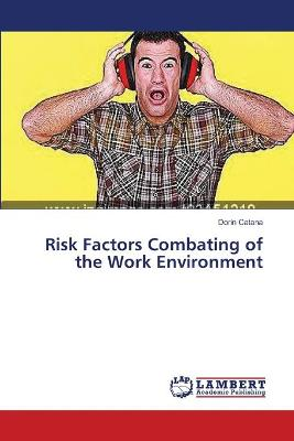 Risk Factors Combating of the Work Environment