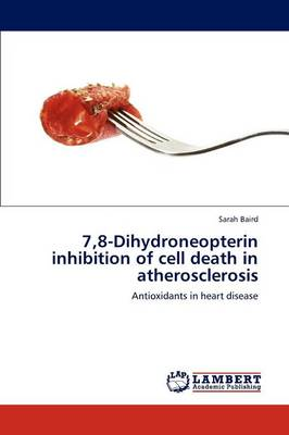 7,8-Dihydroneopterin Inhibition of Cell Death in Atherosclerosis