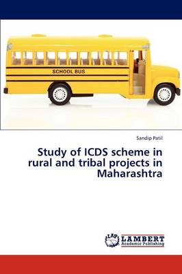 Study of Icds Scheme in Rural and Tribal Projects in Maharashtra