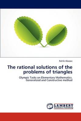 The Rational Solutions of the Problems of Triangles