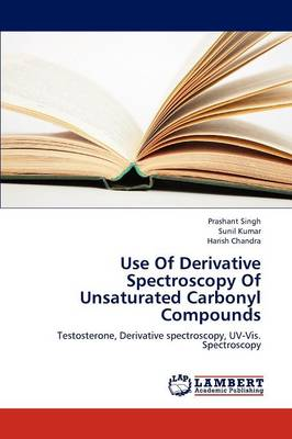 Use of Derivative Spectroscopy of Unsaturated Carbonyl Compounds