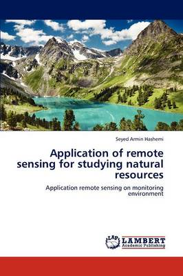 Application of Remote Sensing for Studying Natural Resources