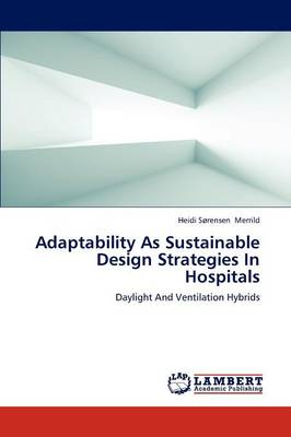 Adaptability as Sustainable Design Strategies in Hospitals