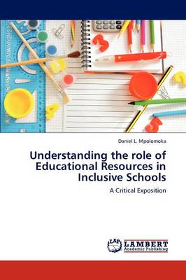 Understanding the Role of Educational Resources in Inclusive Schools