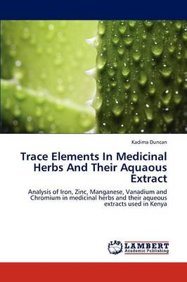 Trace Elements in Medicinal Herbs and Their Aquaous Extract