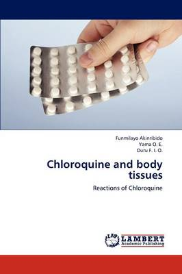 Chloroquine and Body Tissues