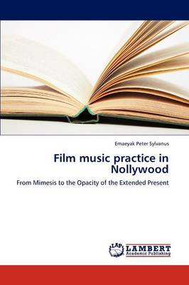 Film Music Practice in Nollywood