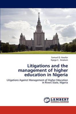 Litigations and the Management of Higher Education in Nigeria