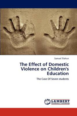 The Effect of Domestic Violence on Children's Education