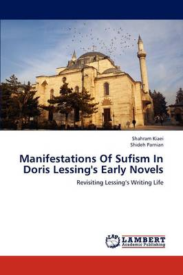 Manifestations of Sufism in Doris Lessing's Early Novels