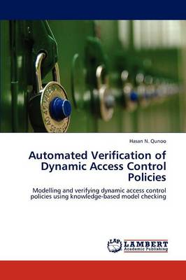 Automated Verification of Dynamic Access Control Policies