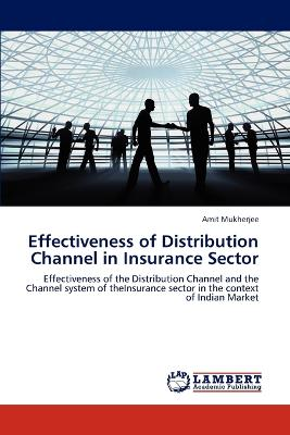 Effectiveness of Distribution Channel in Insurance Sector