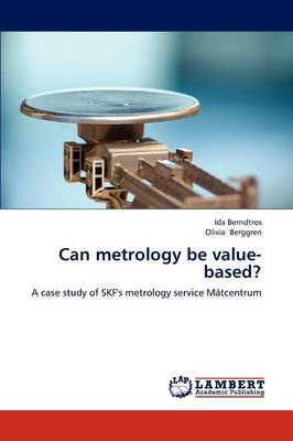 Can Metrology Be Value-Based?