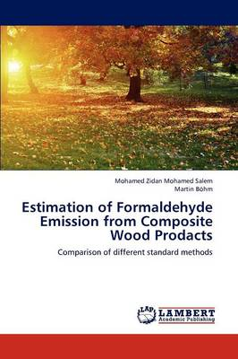 Estimation of Formaldehyde Emission from Composite Wood Products