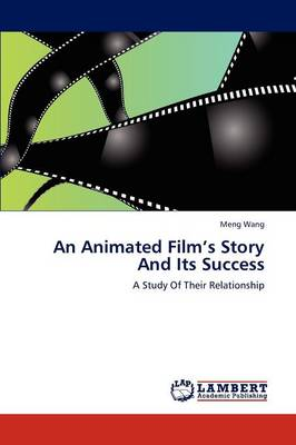 An Animated Film's Story and Its Success
