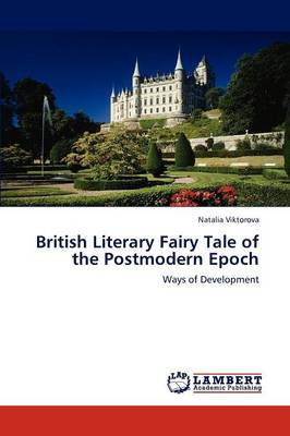 British Literary Fairy Tale of the Postmodern Epoch